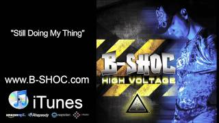 B-SHOC - Still Doing My Thing