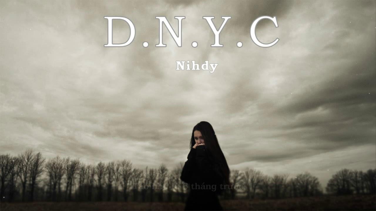 �y�n��c��m9k�y.��d%_D.N.Y.C(DizzNgườiYêuCũ)-Nihdy MVRapLyrics-YouTube