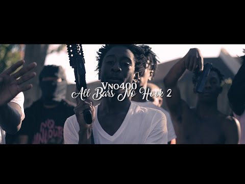 All Bars No Hook 2 - Vno400 | Directed by @iam_SpiderG (A Spider Vision)