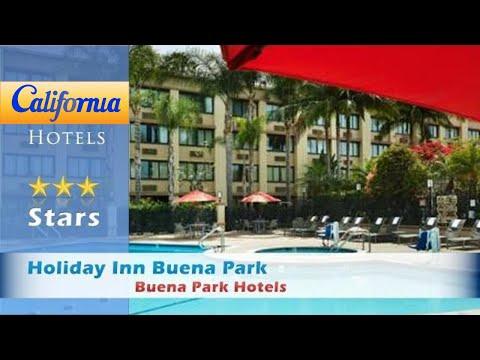 Holiday Inn Buena Park, Buena Park Hotels - California
