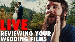 Reviewing Your Wedding Films Live! | July 2018