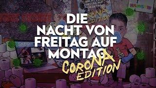 SDP - Die Nacht von Freitag auf Montag (Corona Edition)