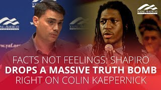FACTS NOT FEELINGS: Shapiro drops a massive truth bomb right on Colin Kaepernick