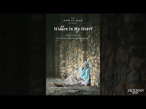 Hidden In My Heart (SSAA ) Written By Kenneth Cope