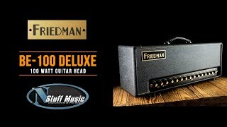 Friedman BE-100 Deluxe Head - In-Depth Demo!!