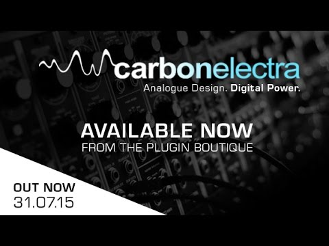 Carbon Electra Plugin - Analogue And Digital Synth Plugin - OUT NOW