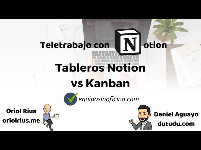 #11 Teletrabajo con Notion - Tableros de Notion vs Kanban