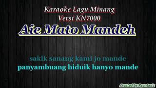 Karaoke Aie Mato Mandeh (with Lirik)  - [Musik Karaoke]