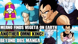 Beyond Dragon Ball Super: The New Angel Merno Finds Vegeta! Another Older Omni King Finds!