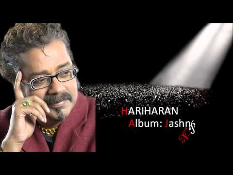 Aap Hamare Saath Nahi Hariharan's Ghazal From Album Jashn