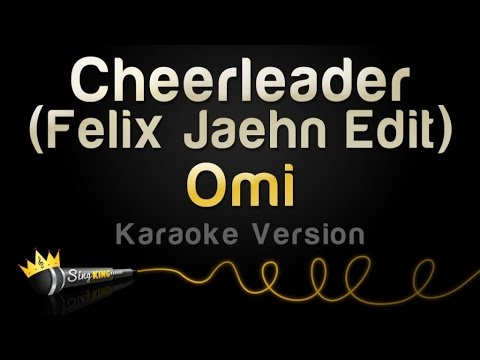 Omi  Cheerleader Felix Jaehn Edit Karaoke Version
