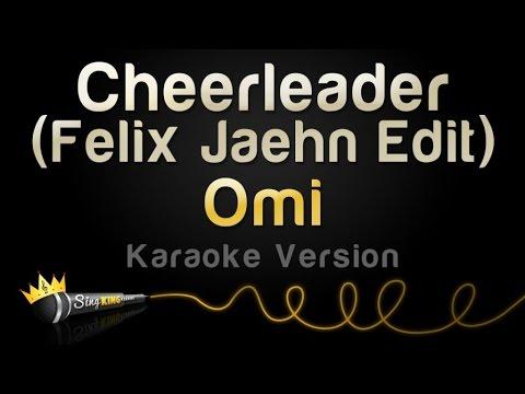 Omi - Cheerleader (Felix Jaehn Edit) (Karaoke Version)