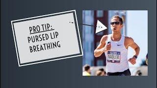 Pro Tip: Pursed Lip Breathing
