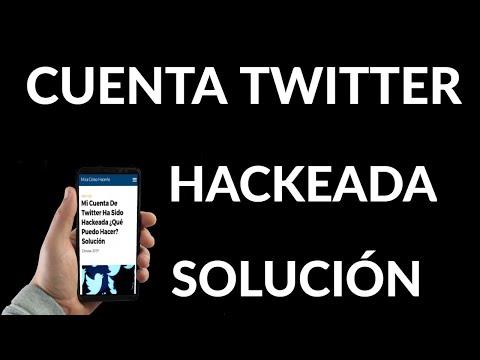 Qué Hacer si tu Cuenta de Twitter Ha Sido Hackeada