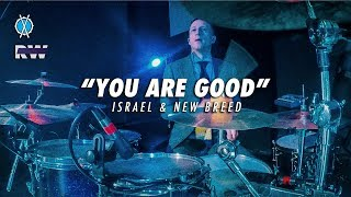 You Are Good Drum Cover // Israel & New Breed // Daniel Bernard