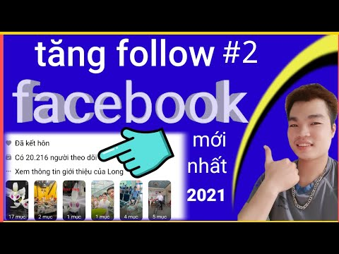 cách hack lượt theo dõi trên facebook bằng máy tính - cách Tăng follow trên facebook  mới nhất 2021|quangtube officail