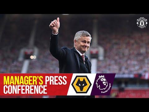 Manager's Press Conference | Wolverhampton Wanderers v Manchester United | Ole Gunnar Solskjaer