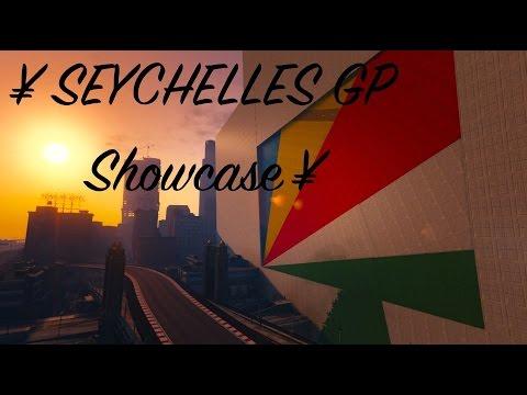 ¥ SEYCHELLES GP Showcase ¥
