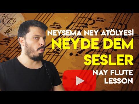 Neyde Dem sesler | Neysema Ney Atölyesi | Nay flute lesson