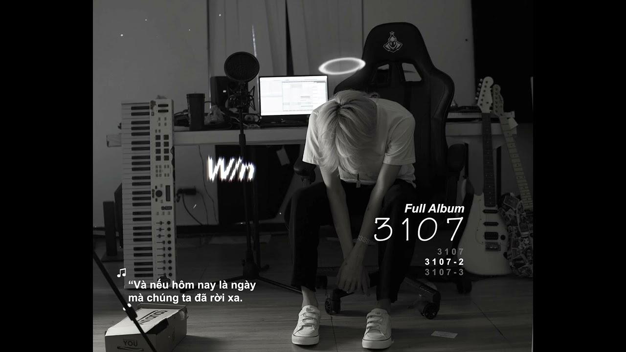 W/n - '3107' full album| ft. ( titie, Nâu ,Dươngg )