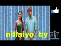 Download nillayo song form birava MP3 song and Music Video