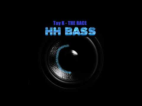 Tay K - The Race HARDEST BASS BOOST