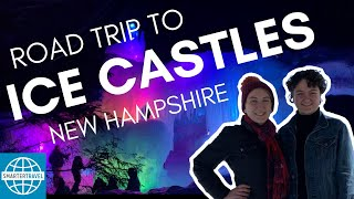We Took a Winter Road Trip to Ice Castles, New Hampshire | SmarterTravel