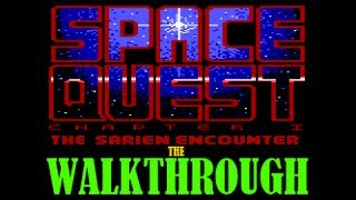 SPACE QUEST 1 (EGA) WALKTHROUGH W/COMMENTARY [I,playthrough,longplay,speedrun,ipad,space venture]