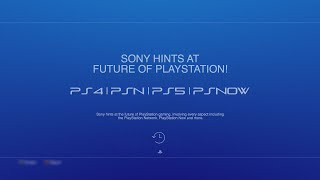 *FUTURE OF PLAYSTATION* hinted at by SONY - (PSN/PS5/PS4/PSNow/PSVita 2 news update)