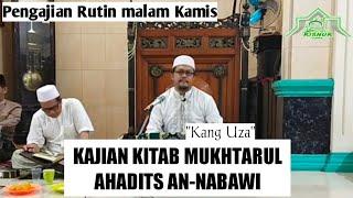 Kajian Kitab Muhktarul Ahadits An-nabawi | Kang Uza -mt risnur