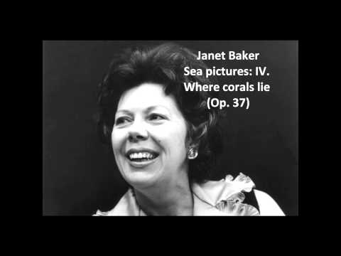 "Janet Baker: The complete ""Sea pictures Op. 37"" (Elgar)"