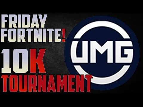 Friday Fortnite $10,000 Tournament