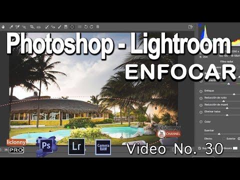 Tutorial Enfocar.Photoshop Y Lightroom # 30. ¿Cómo Enfocar Grandes áreas?. Filtro Radial. Liclonny