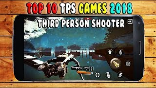 Best TPS Games Android 2018 [ Android/IOS ]