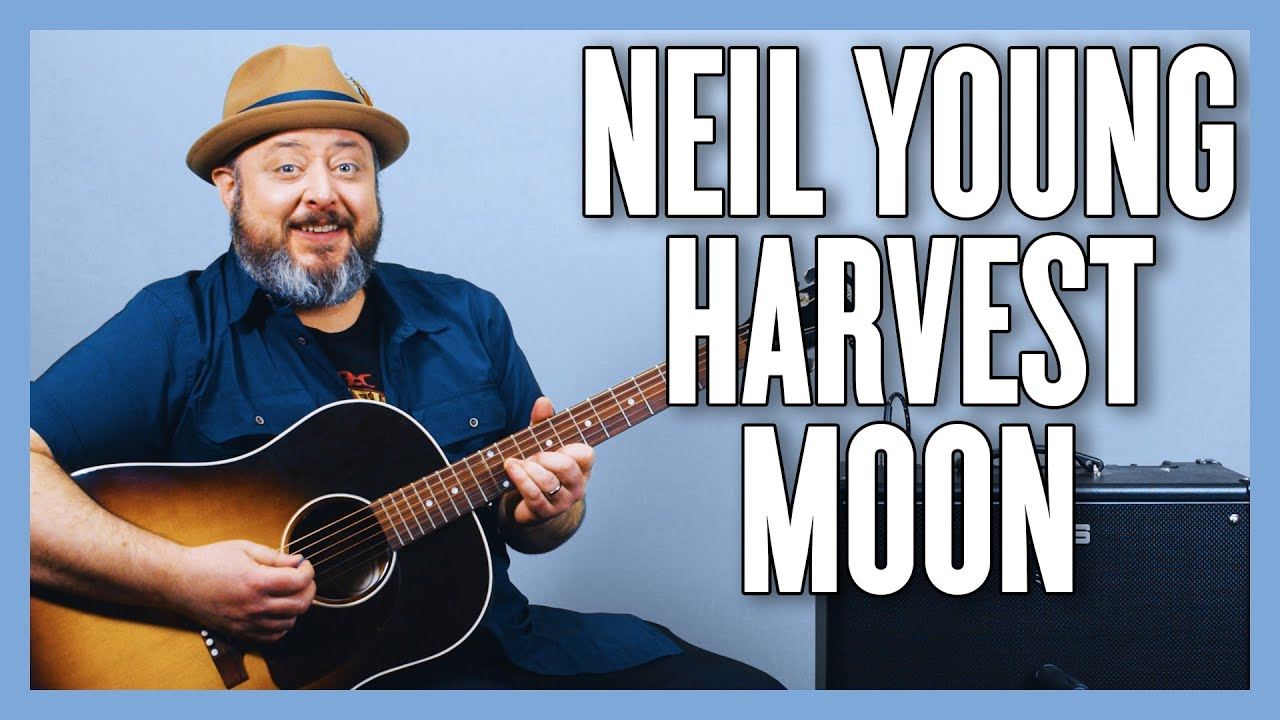 Neil Young Harvest Moon Guitar Lesson + Tutorial