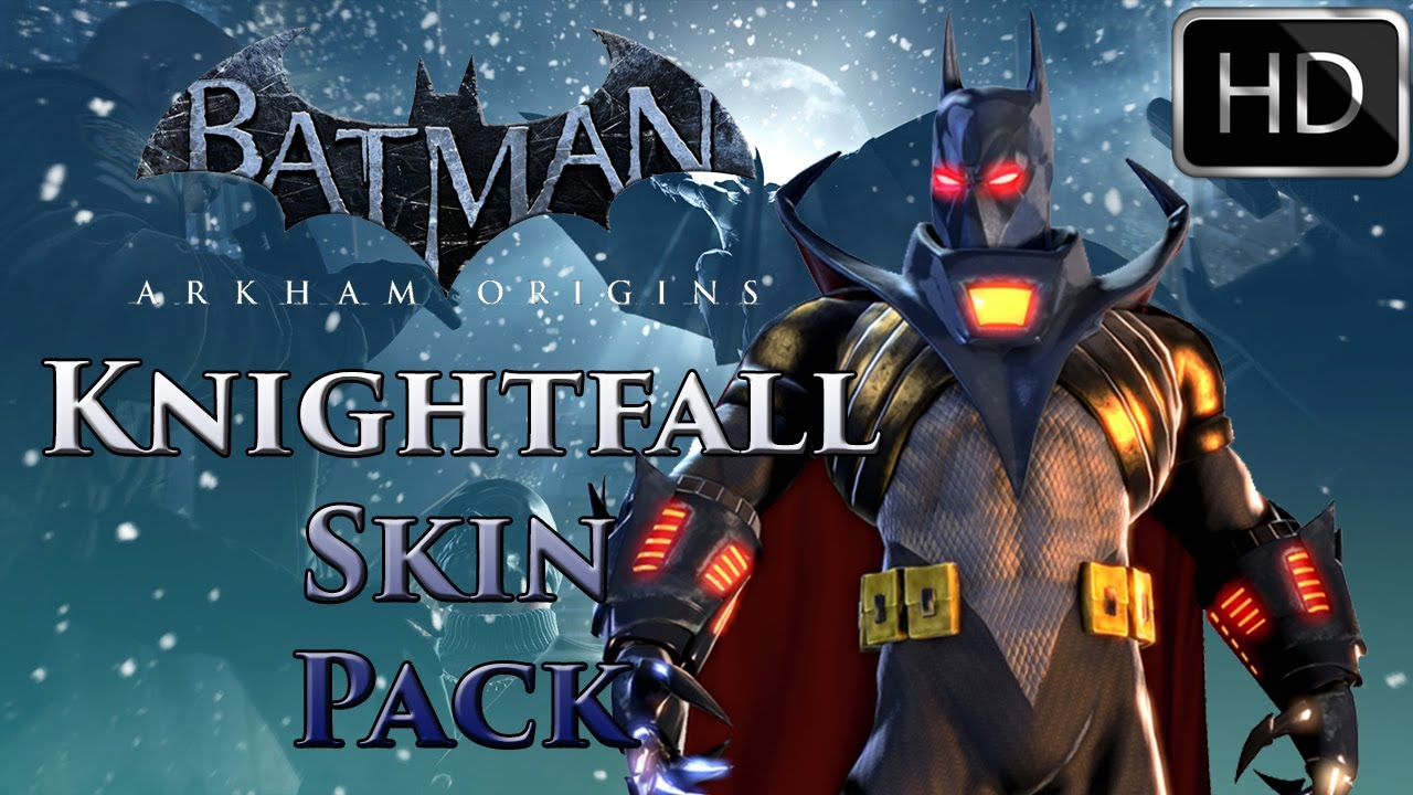 Batman: Arkham Origins | Knightfall Skin Pack Trailer ...
