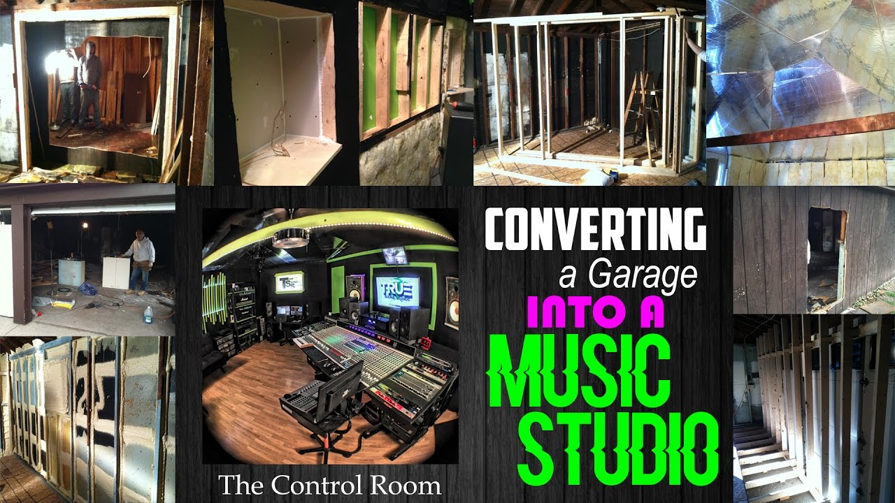 the control room converting a garage into a music studio youtube the control room converting a garage into a music studio