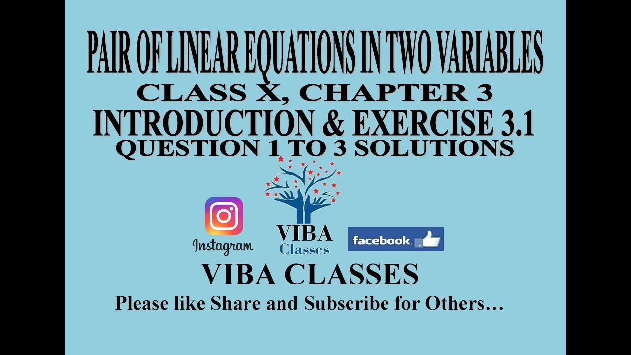 PAIR OF LINEAR EQUATIONS IN TWO VARIABLES, CLASS X, CHAPTER 3 ...