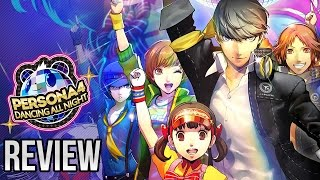 Persona 4 : Dancing All Night - Review