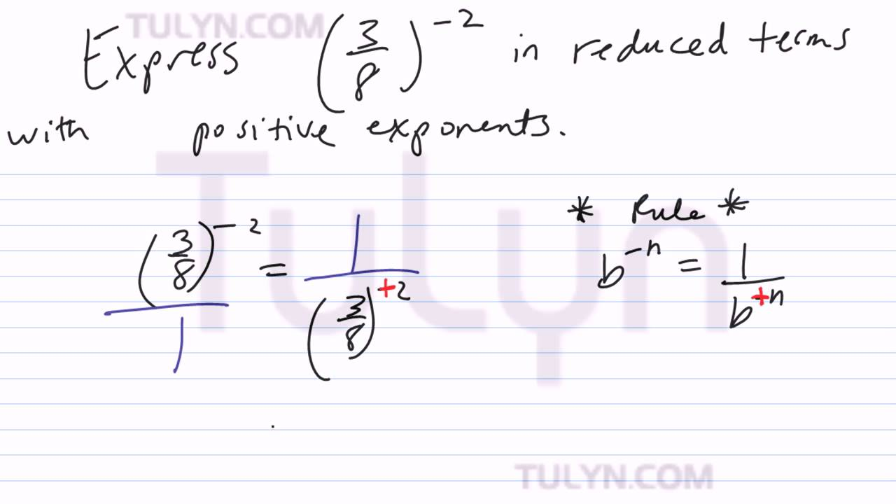 Converting From Negative Exponents Into Positive Exponents In Simplest  Terms 5 Converting From Negative Exponents Into
