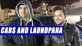 CARS AND LAUNDPANA!!