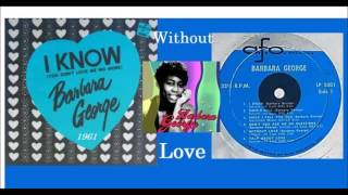 Gambar cover Barbara George - Without Love 1961