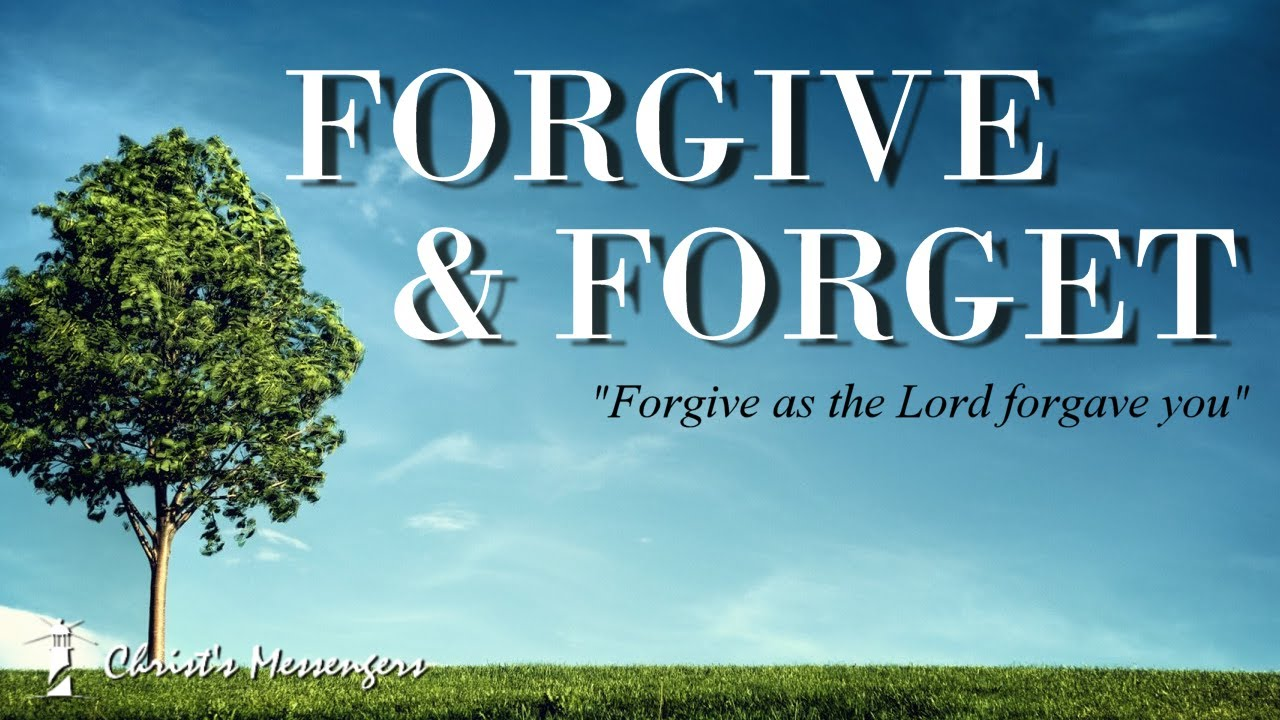 Forgive and Forget: Part 4 - Forgetting Forward