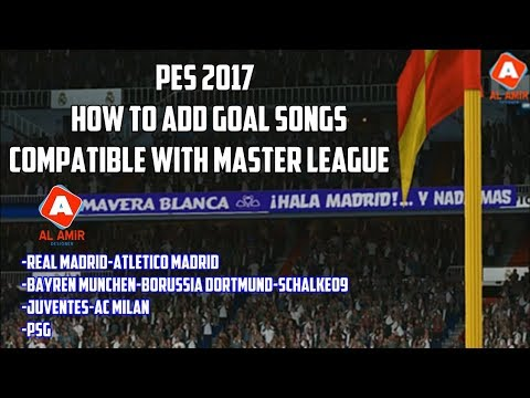 PES 2017 | How To Add Goal Songs (Compatible With Master League)