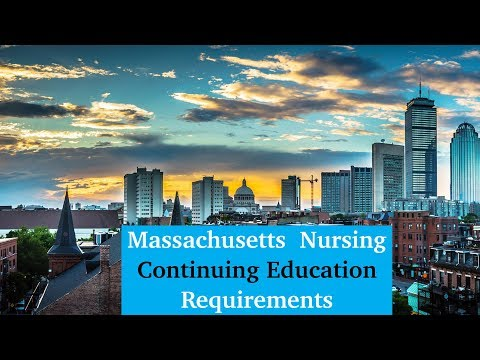 Massachusetts Nursing Continuing Education Requirements