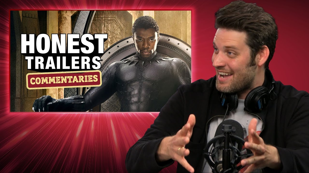 Honest Trailers Commentary – Black Panther