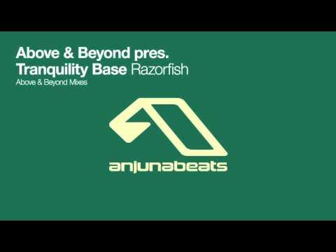 Above & Beyond Pres. Tranquility Base - Razorfish (Above & Beyond Bangin' Mix)