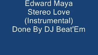 Edward Maya- Stereo Love (Instrumental) DJ Beat