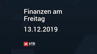 Finanzen am Freitag   13.12.2019   XTB
