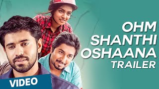 Ohm Shanthi Oshaana Official Trailer